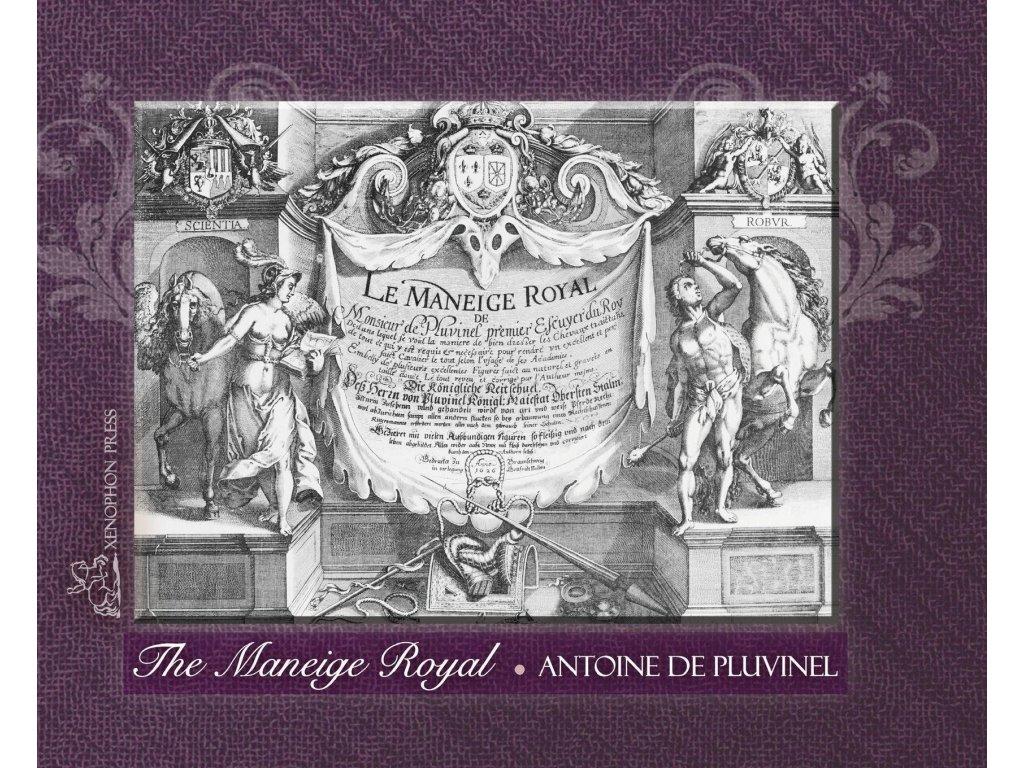 2512 the maneige royal or l instruction du roy antoine de pluvinel
