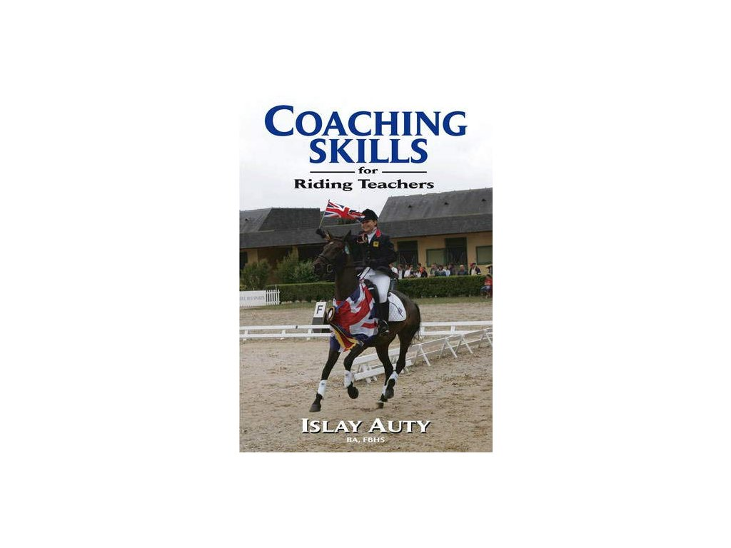 283 coaching skills for riding teachers islay auty