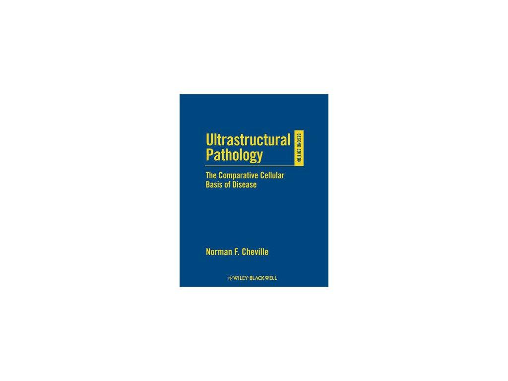 Ultrastructural Pathology 2e
