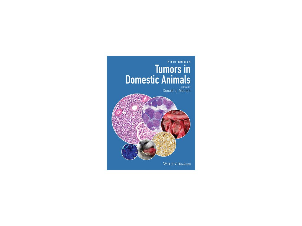 Tumors in Domestic Animals, 5th Edition