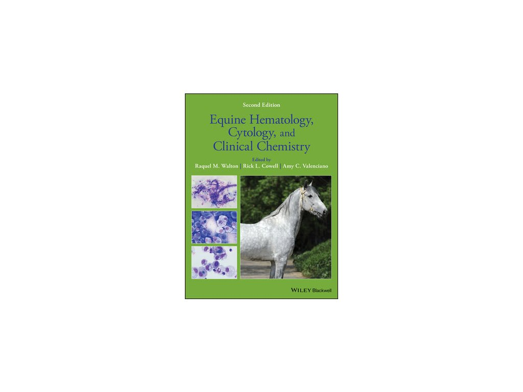 Equine Hematology, Cytology, and Clinical Chemistry, 2nd Edition