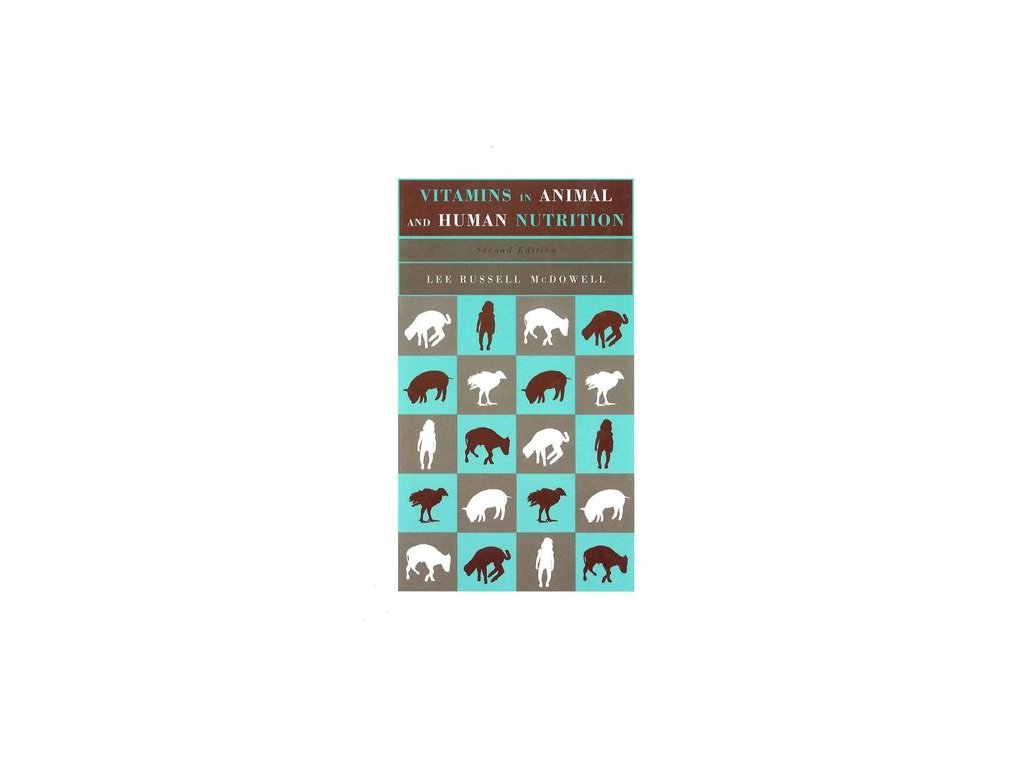 Vitamins in Animal and Human Nutrition, 2nd Edition
