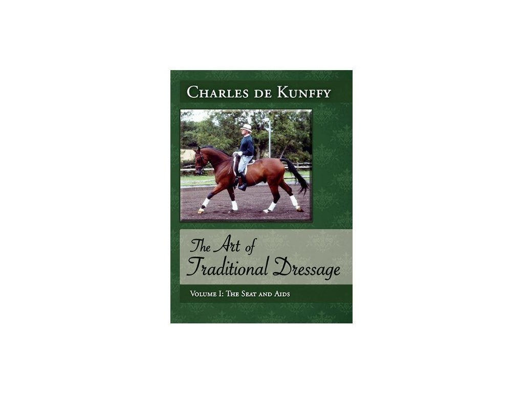 310 dvd the art of traditional dressage the seat and aids charles de kunffy
