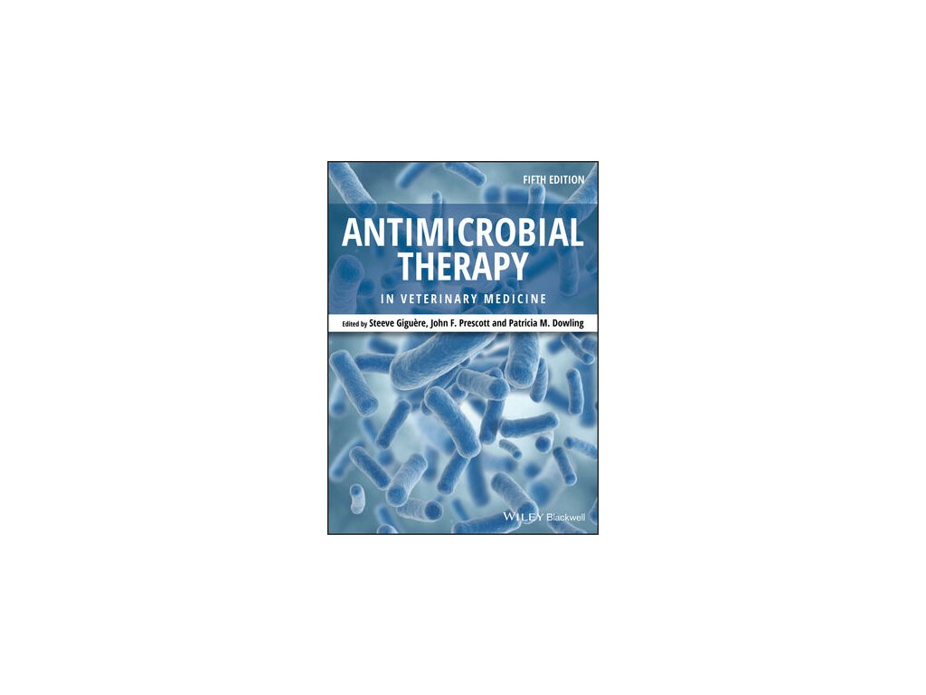 Antimicrobial Therapy in Veterinary Medicine, 5th Edition
