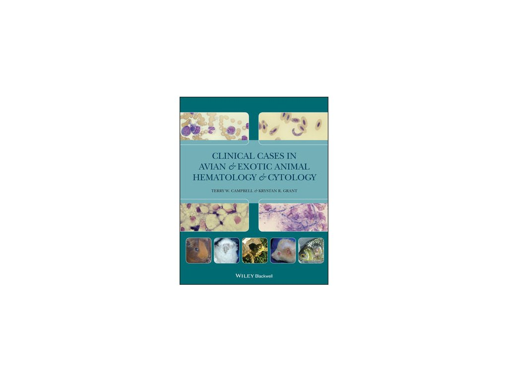 Clinical Cases in Avian and Exotic Animal Hematology and Cytology