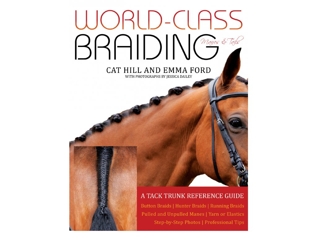 World Class Braiding Manes and Tails