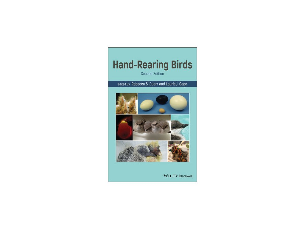 Hand Rearing Birds, 2nd Edition