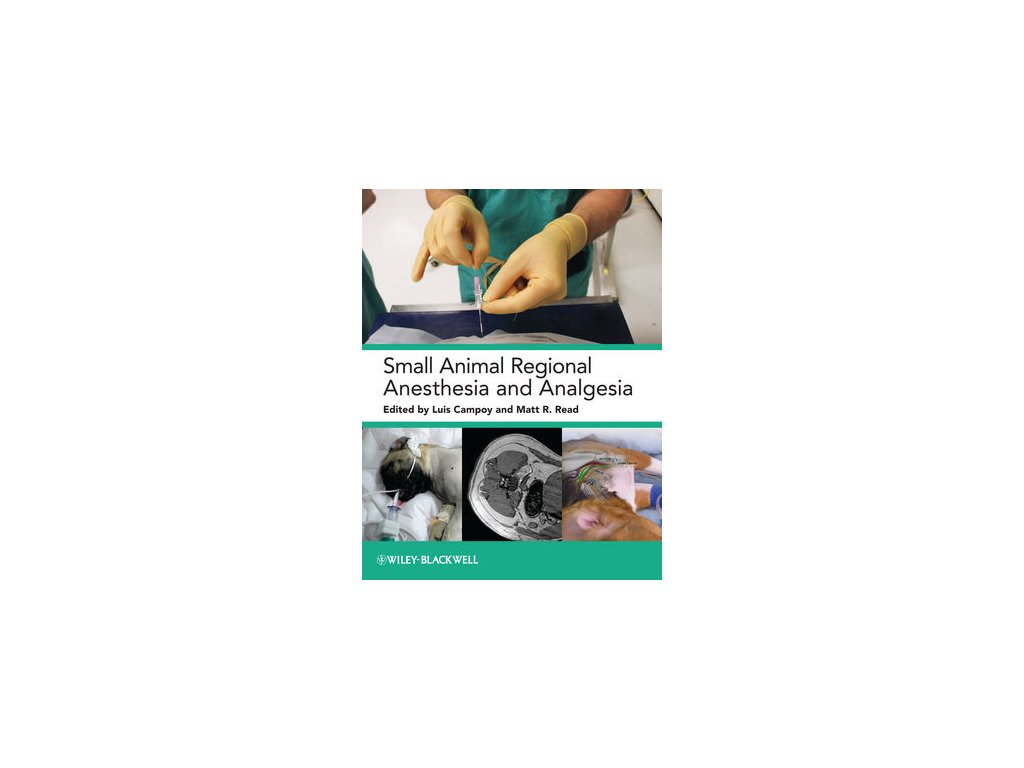 Small Animal Regional Anesthesia and Analgesia