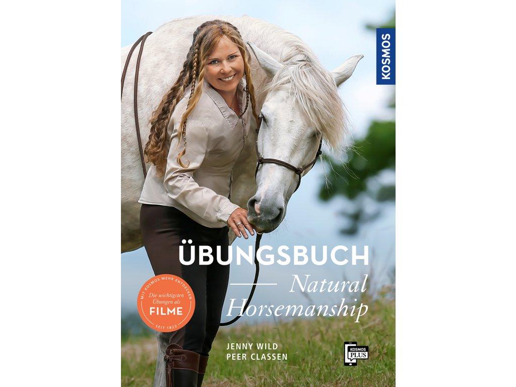 Übungsbuch Natural Horsemanship – Jenny Wild, Peer Claßen