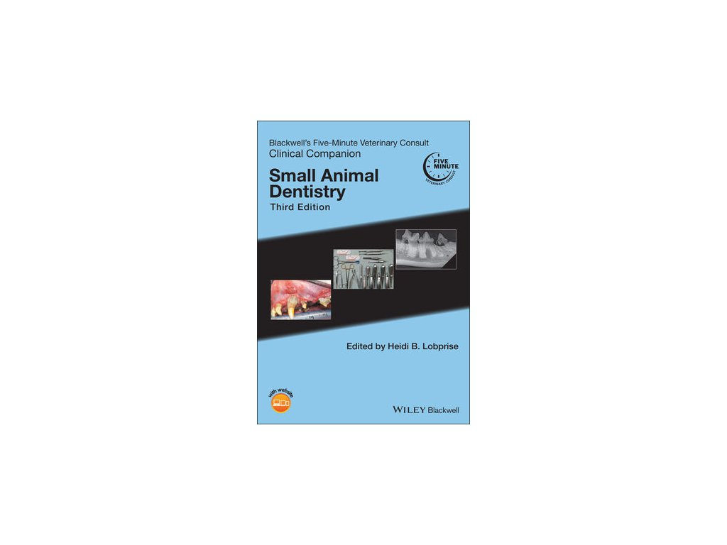 Blackwell's Five Minute Veterinary Consult Clinical Companion Small Animal Dentistry, 3rd Edition