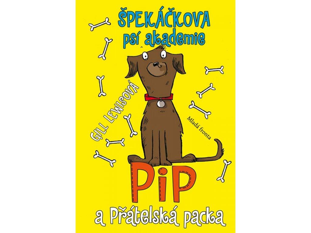 Špekáčkova psí akademie 3: Pip a Přátelská packa