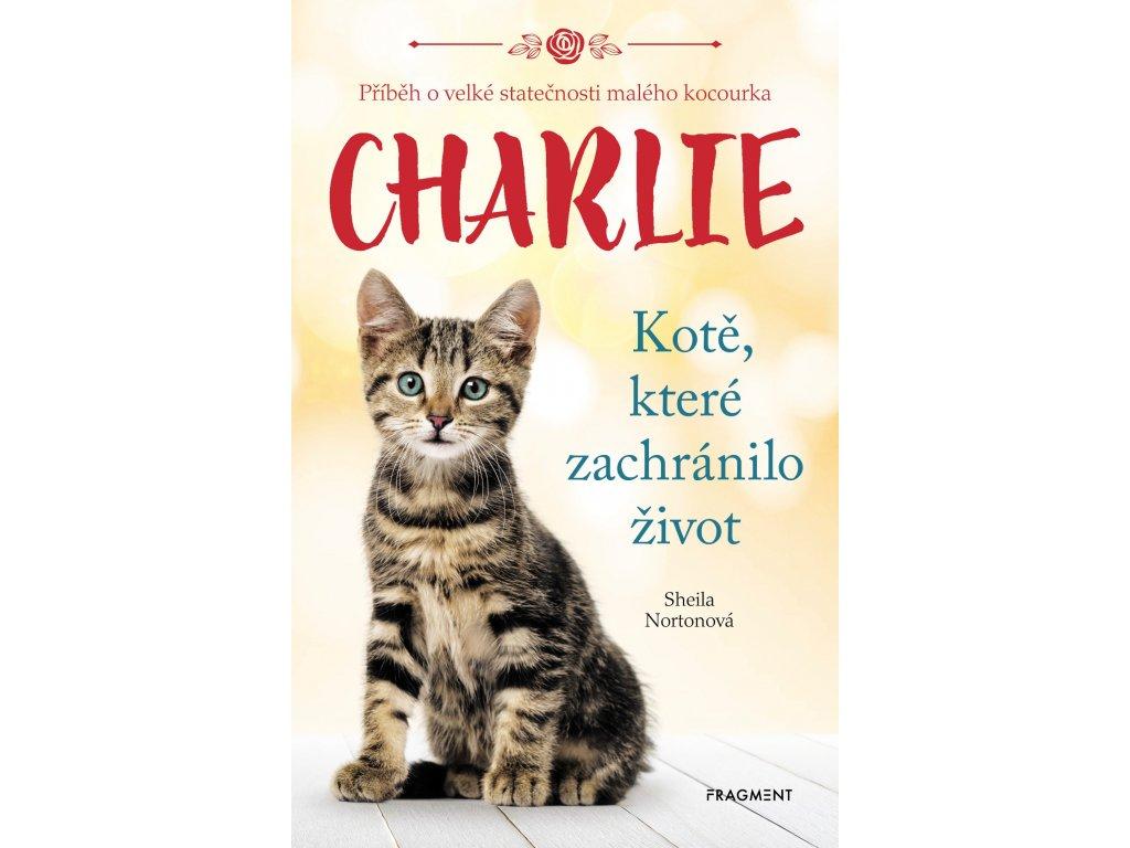 Charlie - kotě, které zachránilo život