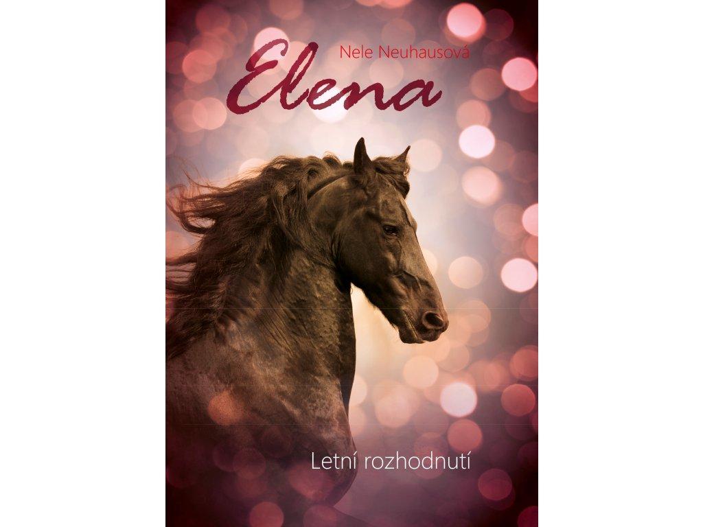 Elena: Letní rozhodnutí