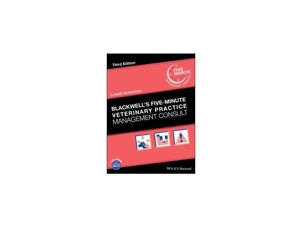 Blackwell's Five Minute Veterinary Practice Management Consult, 3rd Edition