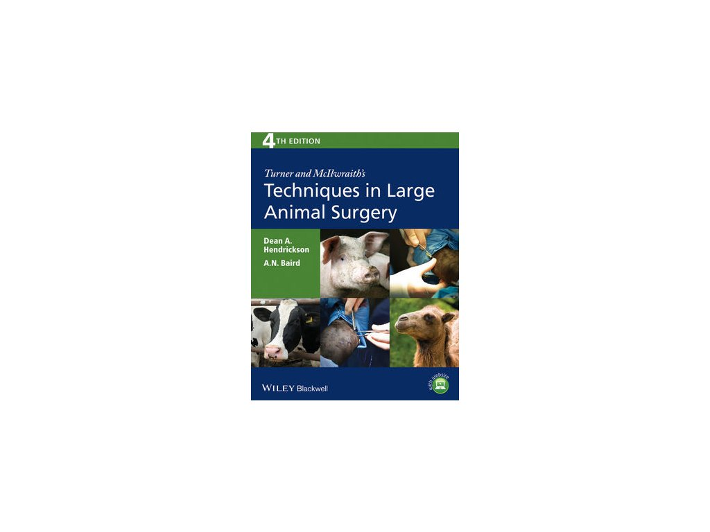 Turner and McIlwraith's Techniques in Large Animal Surgery, 4th Edition