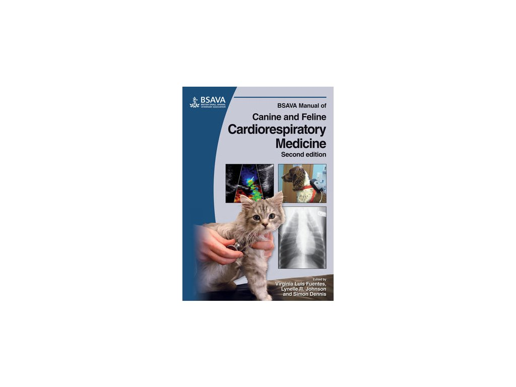 BSAVA Manual of Canine and Feline Cardiorespiratory Medicine, 2nd Edition