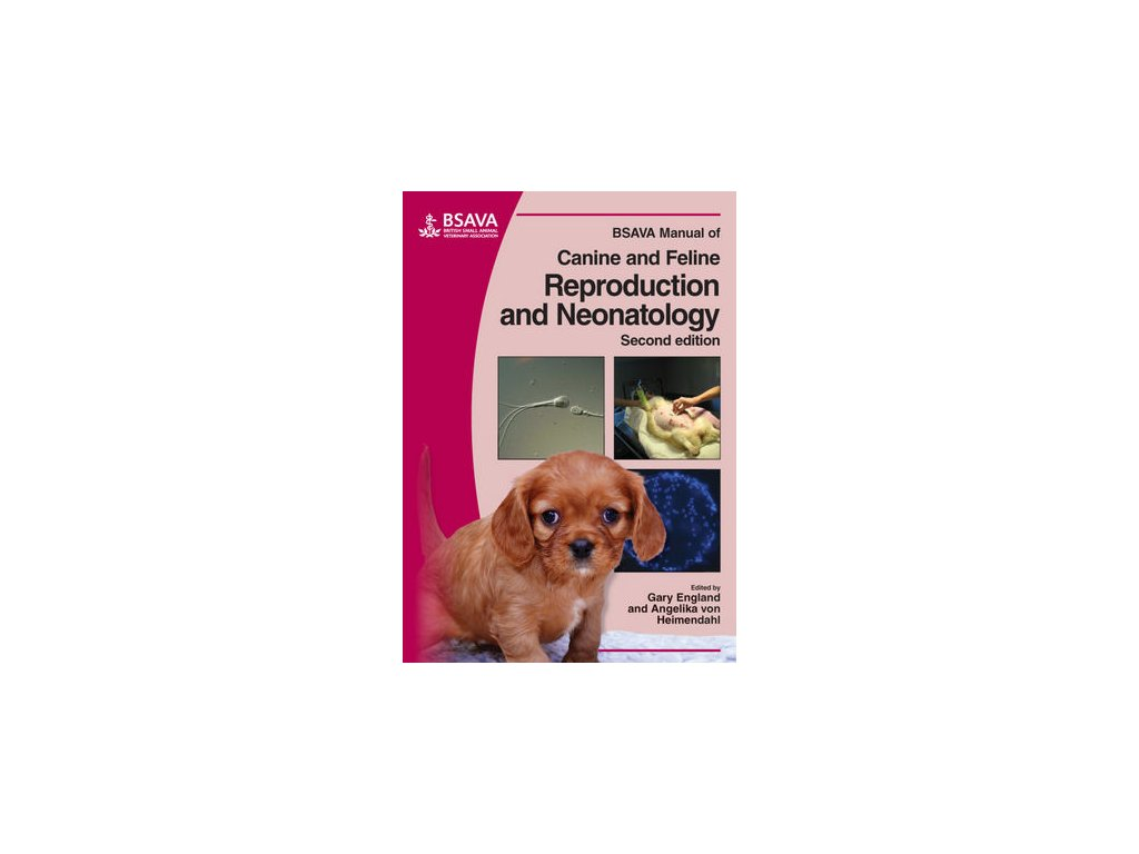 BSAVA Manual of Canine and Feline Reproduction and Neonatology, 2nd Edition