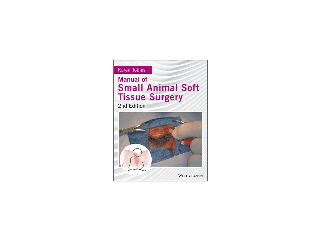 Manual of Small Animal Soft Tissue Surgery, 2nd Edition