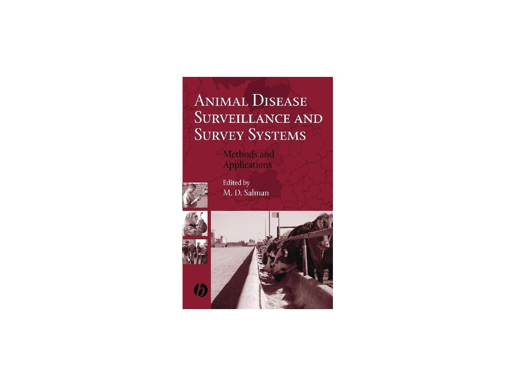 Animal Disease Surveillance and Survey Systems Methods and Applications