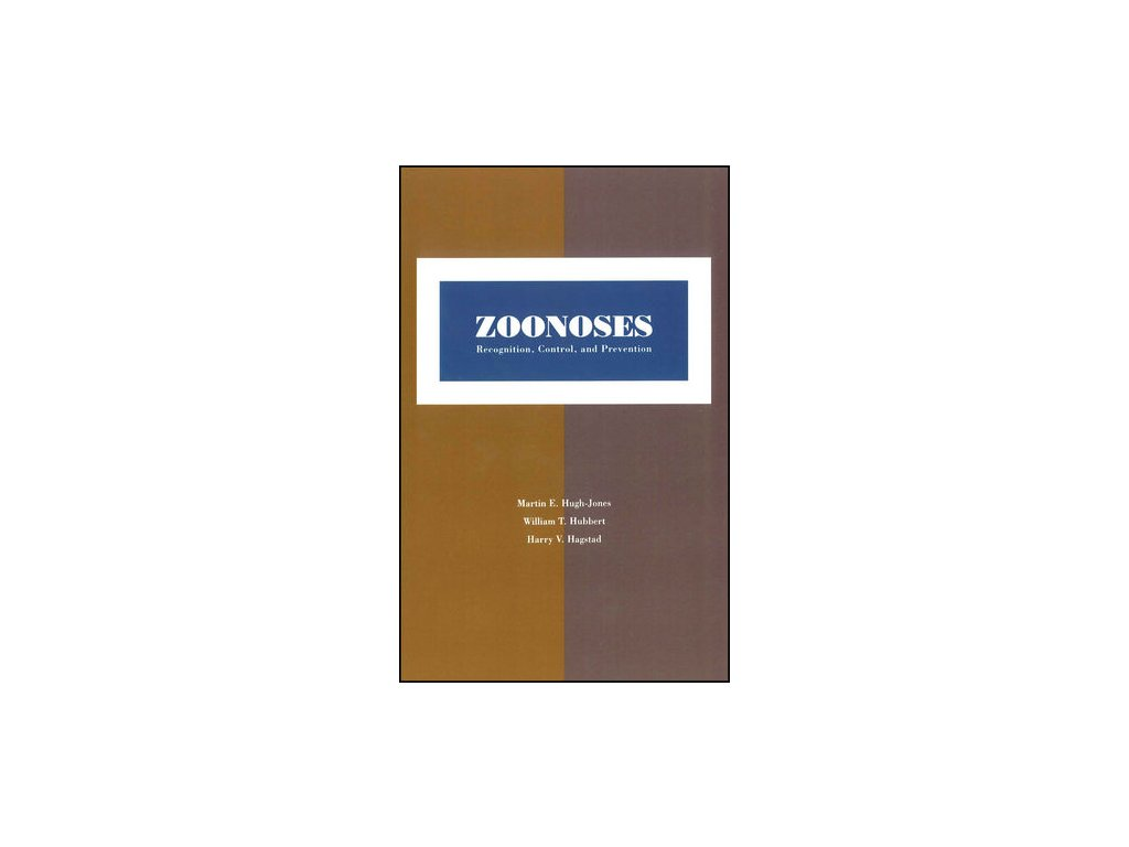 Zoonoses Recognition, Control, and Prevention