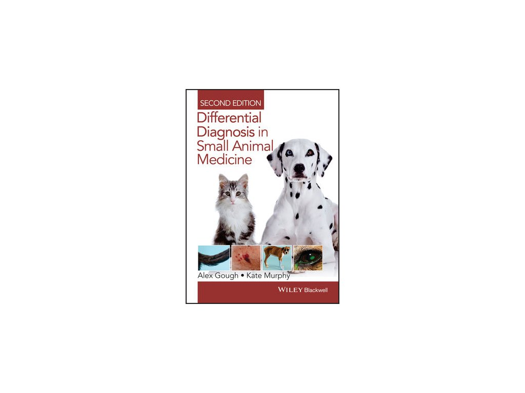 Differential Diagnosis in Small Animal Medicine, 2nd Edition