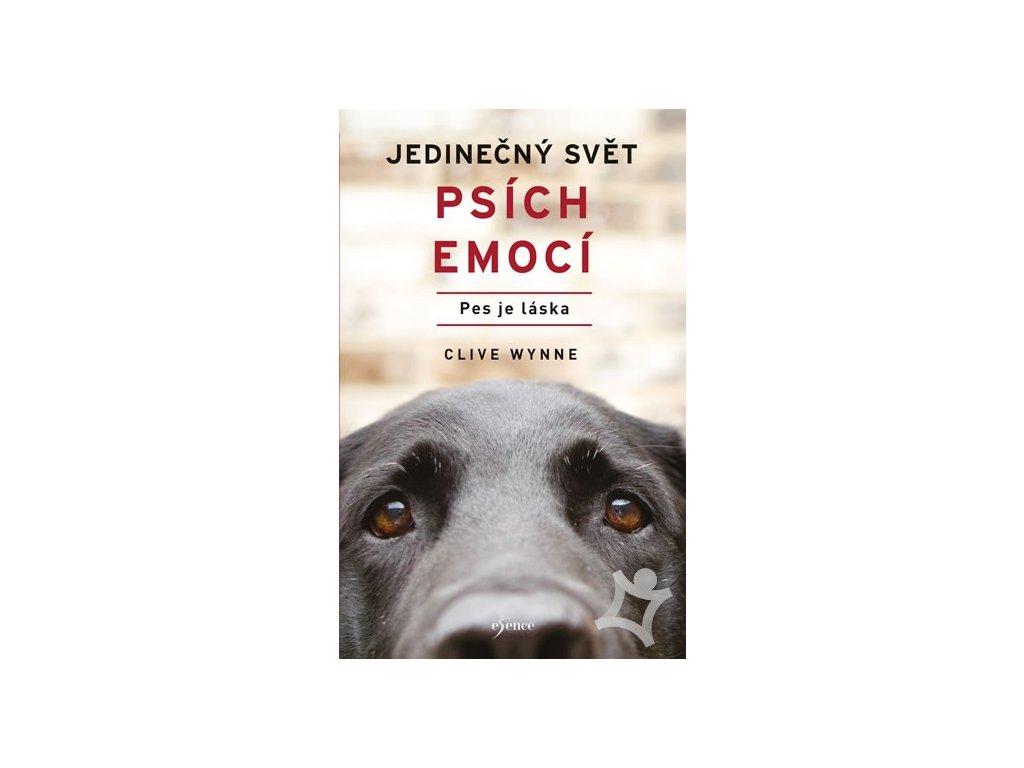 Jedinečný svět psích emocí Pes je láska