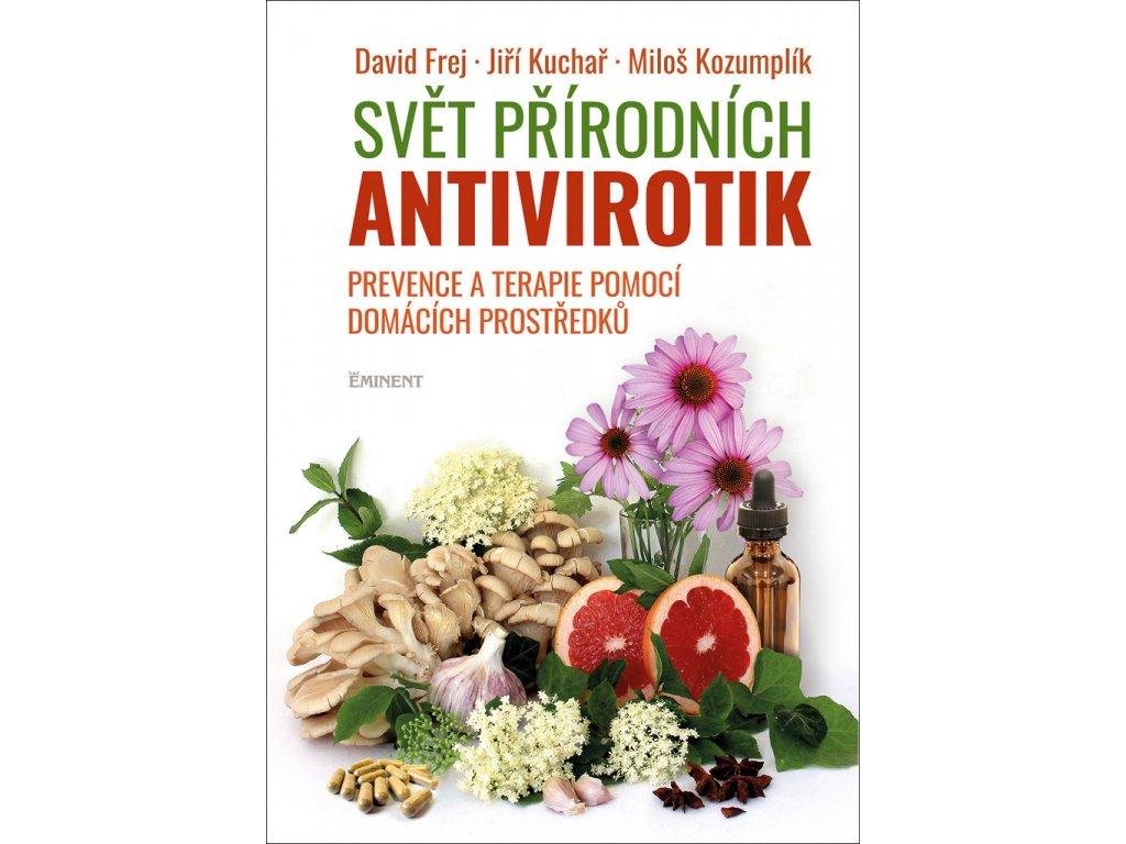 Svět přírodních antivirotik Prevence a terapie pomocí domácích prostředků