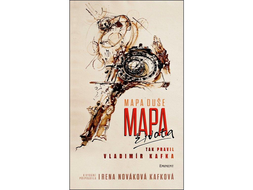 Mapa duše Mapa života tak pravil Vladimír Kafka