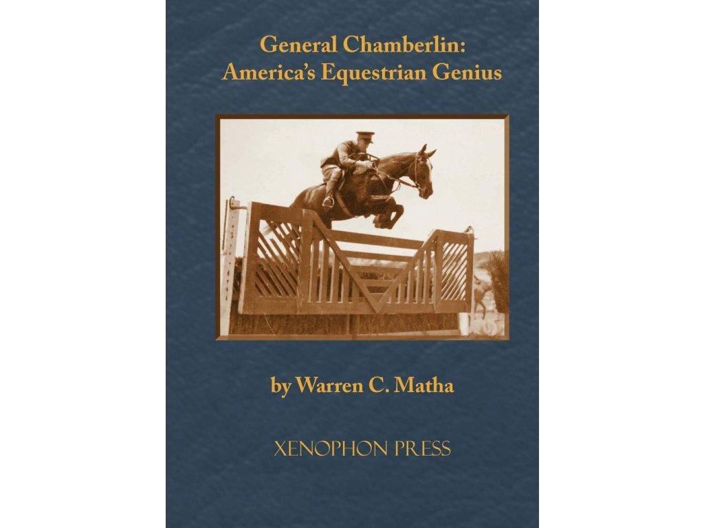 715 general chamberlin america s equestrian genius warren matha