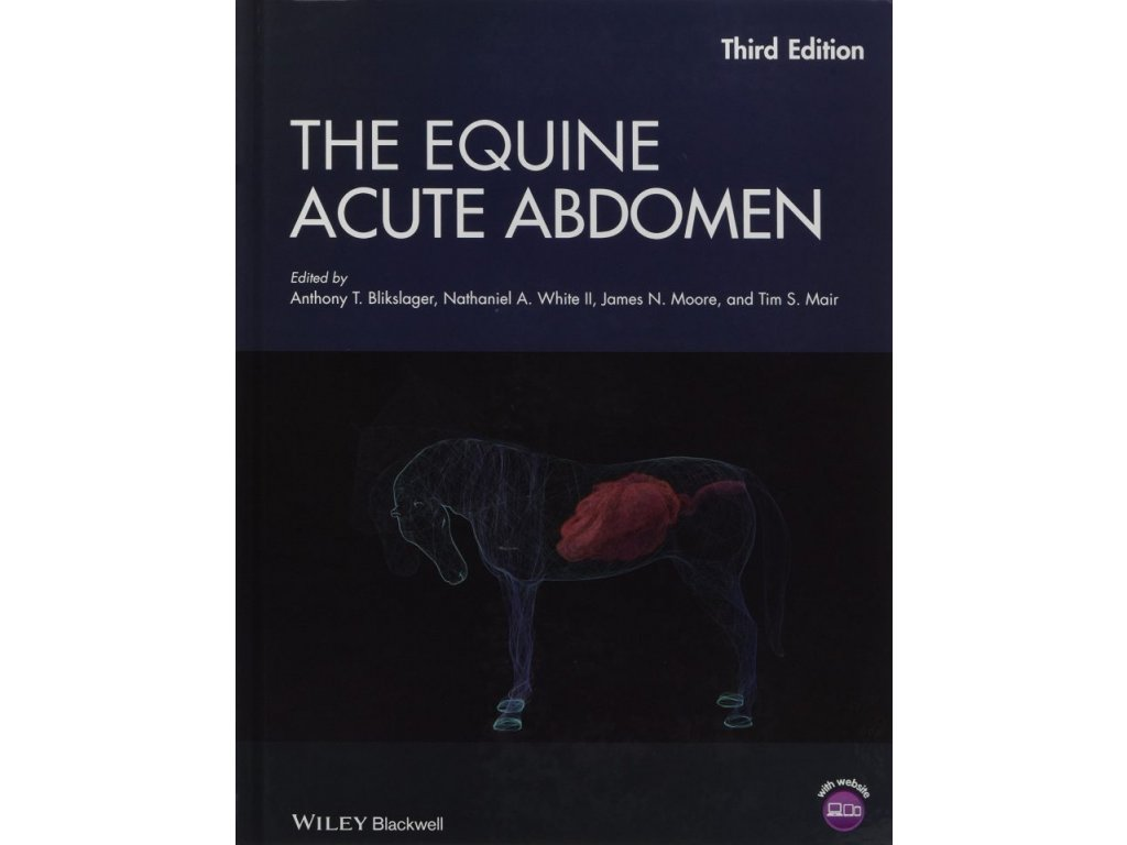 976 the equine acute abdomen anthony t blikslager nathaniel a white ii james n moore tim s mair