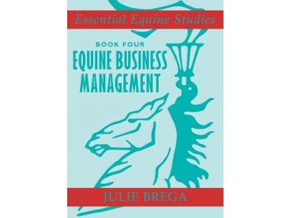 1423 essential equine studies book 4 equine business management julie brega