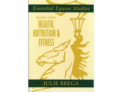 1429 essential equine studies book 2 health nutrition and fitness julie brega