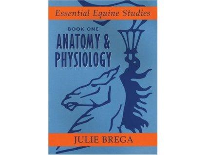 1432 essential equine studies book 1 anatomy and physiology julie brega