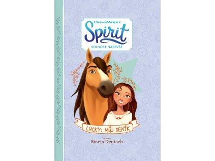 Spirit Volnost nadevše - Lucky: Můj deník