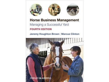 1570 horse business management managing a successful yard 4th edition jeremy houghton brown marcus clinton