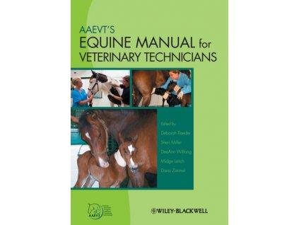 1582 aaevt s equine manual for veterinary technicians deborah reeder sheri miller deeann wilfong midge leitch dana zimmel