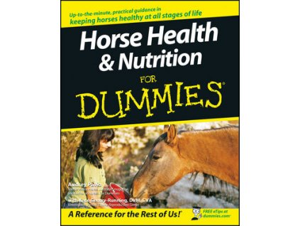 1609 horse health and nutrition for dummies audrey pavia kate gentry running