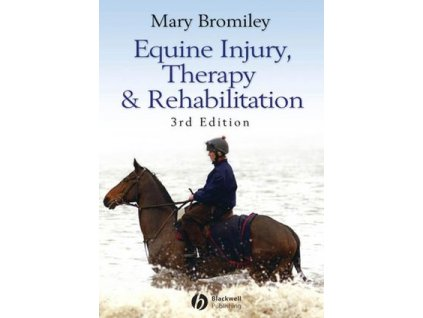 1612 equine injury therapy and rehabilitation 3rd edition mary bromiley