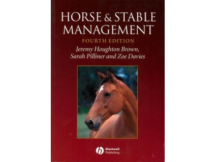 1648 horse and stable management 4th edition jeremy houghton brown sarah pilliner zoe davies