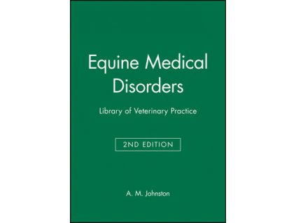 Equine Medical Disorders Library of Veterinary Practice, 2nd Edition