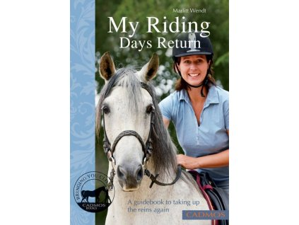 1705 my riding days return a guidebook to taking up the reins again marlitt wendt