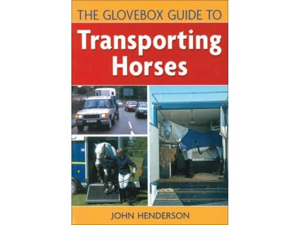 1801 the glovebox guide to transporting horses