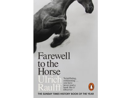1924 farewell to the horse ulrich raulff