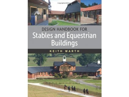1975 design handbook for stables and equestrian buildings keith warth