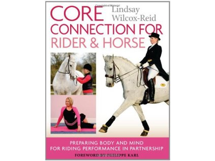1981 core connection for rider and horse lindsay wilcox reid
