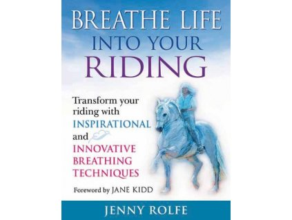 1996 breathe life into your riding jenny rolfe