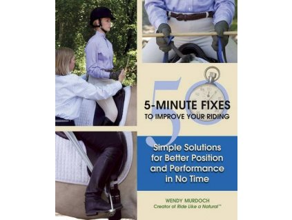 2029 50 5 minute fixes to improve your riding wendy murdoch
