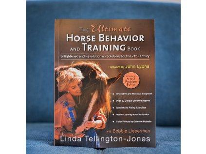 the ultimate horse behavior and training book linda tellington jones with bobbie lieberman