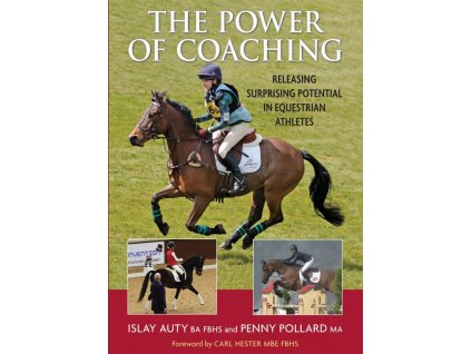 2104 the power of coaching releasing surprising potential in equestrian athletes islay auty penny pollard