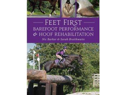 2152 feet first barefoot performance and hoof rehabilitation nic barker sarah braithwaite